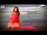 Adara - Oasis (Estiva Remix) Ces video edit ASOT 800