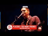 Pal Norte 2017 - Placebo - Too Many Friends #TecatePalNorte