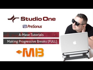 A-Mase - Создание Progressive Breaks трека с нуля в STUDIO ONE [MUZBIZNES]