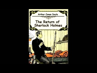 The Return of Sherlock Holmes: The Solitary Cyclist by A. Conan Doyle