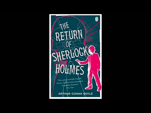 The Return of Sherlock Holmes: The Dancing Men by A. Conan Doyle