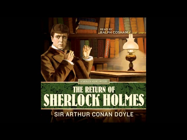 The Return of Sherlock Holmes: The Norwood Builder by A. Conan Doyle