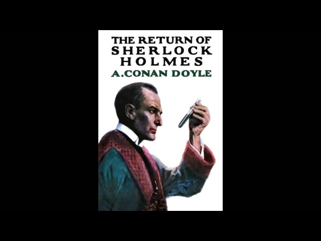 The Return of Sherlock Holmes: The Priory School by A. Conan Doyle
