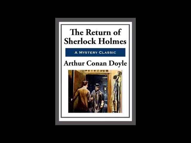 The Return of Sherlock Holmes: The Abbey Grange by A. Conan Doyle