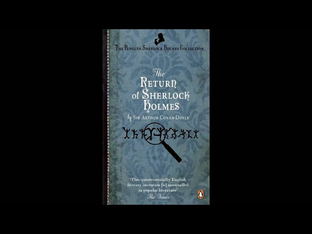The Return of Sherlock Holmes: Charles Augustus Milverton by A. Conan Doyle