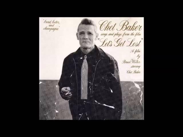Chet Baker Let's Get Lost Full Album