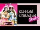 Killing Stalking on Crack Barbie Edition