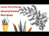 How To Draw Flowers With Pencil | Latest Floral Design 2017