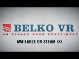 THE BELKO EXPERIMENT - VR GAME TEASER