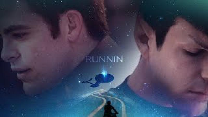 【kirk/Spock】Runnin【Star Trek AOS】