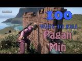 100 Ways To Kill Pagan Min - Part 1 - Far Cry 4 Map Editor