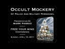 Mark Passio - Occult Mockery Of Police Military Personnel