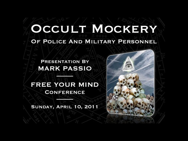 Mark Passio Occult Mockery Of Police Military Personnel