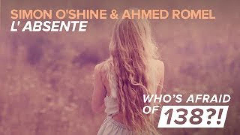 Simon O'Shine Ahmed Romel - L'Absente (Original Mix)