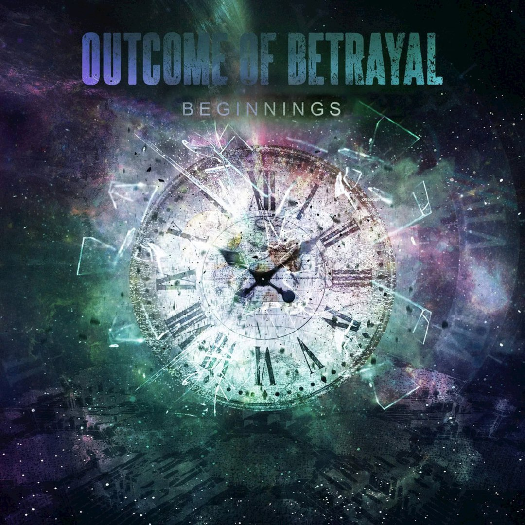 Outcome Of Betrayal - Beginnings (2016)