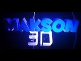 Новое интро на канале Makson3D