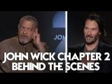 John Wick 2 Behind The Scenes (HD) Keanu Reeves, Laurence Fishburne