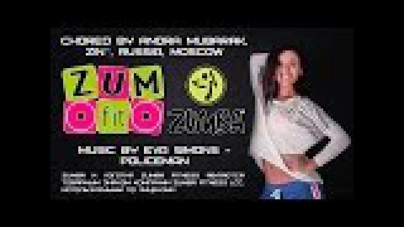 Zumba® video, choreo by Anora Mubarak, ZIN™, music by Eva Simons - POLICEMAN