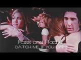 ROSS + RACHEL catch me if you can