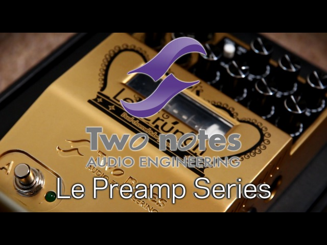 TwoNotes Le Crunch Preamp - Tube Preamp Dual Channel Pedal