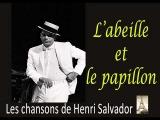 Henri Salvador - L'Abeille et le Papillon