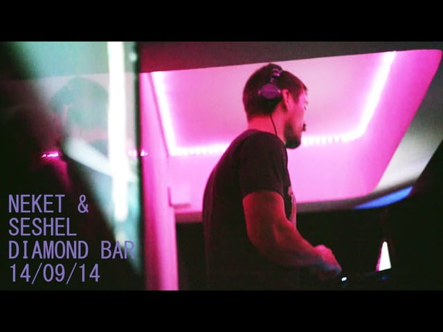Neket Seshel - Diamond Bar 14/09/14