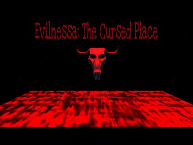 Evilnessa: The Cursed Place - ПОБЕГ ИЗ ПРОКЛЯТОГО МЕСТА! ANDROID GAME