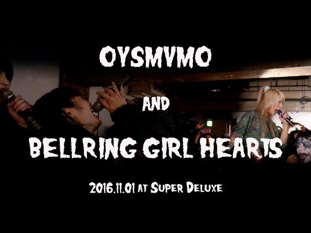 2016.11.01 OYSMVMO (おやすみホログラム × VMO) BELLRING少女ハート at 六本木Super Deluxe おやホロ ベル12