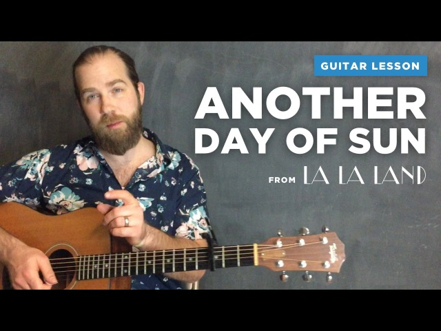 Guitar lesson for Another Day of Sun from La La Land (easy strum along w chords)