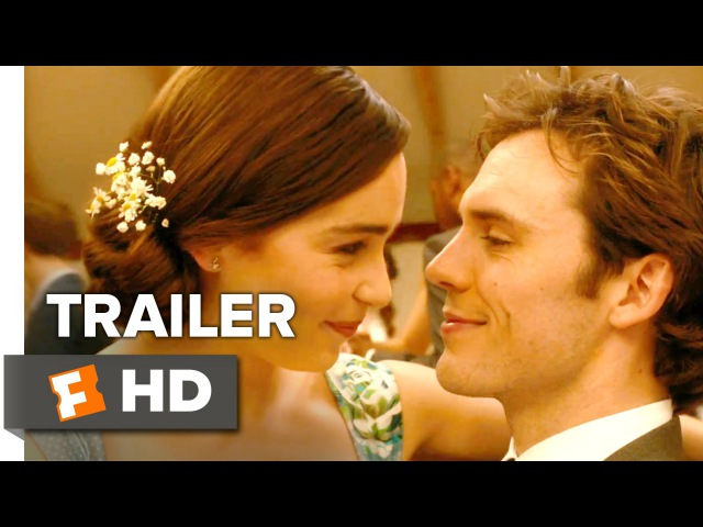 Me Before You Official Trailer 1 (2016) - Emilia Clarke, Sam Claflin Movie HD
