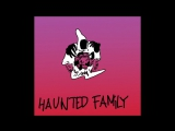 HAUNTED FAMILY