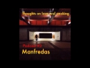 Thoughts On Love Smoking podcast 3. Manfredas (Les Disques De La Mort-Smala)
