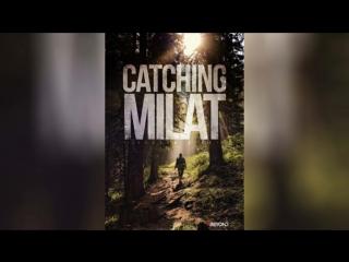 Охота на Милата (2015)   Catching Milat