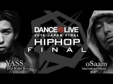 YASS Beat Buddy Boi vs oSaam sucreamgoodman FINAL  DANCE@LIVE 2016 JAPAN FINAL
