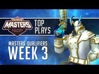 Paladins - Masters Qualifiers Week 3 - Top Pro Plays