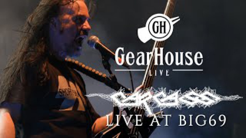 Carcass - This Mortal Coil Reek of Putrefaction - GearHouse LIVE @ BIG69