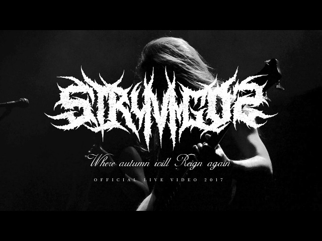 Stryvigor — Where Autumn will reign again (Official Live video 2017)