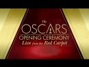 The OSCAR's Opening Ceremony: Live from the Red Carpet (2017)