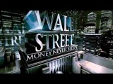 "Wall Street 2 ""Money Never Sleeps""- Movie Theme Soundtrack"