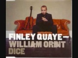 Finley Quaye Ft William Orbit Dice