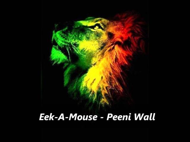 Eek-A-Mouse - Peeni Wall August 2012 Roots Reggae