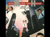 Roger McGuinn &amp Chris Hillman - City - Won't Let You Down (with Gene Clark)