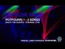 DEPECHE MODE - POTPOURRI 1 - 2 SONGS - ENJOY THE SILENCE - STRANGE LOVE Karaoke Miguel Lobo