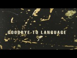 Daniel Lanois Rocco Deluca - Goodbye To Language