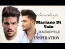 Mariano Di Vaio Hairstyle Inspiration | Men's Hair Tutorial