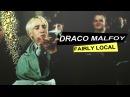 Draco malfoy • fairly local
