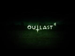 Outlast 2 Начало. Бежим и прячемся