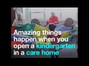 Amazing things happen when you open a kindergarten in a care home