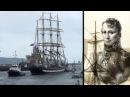 По следам великих русских путешественников. Фильм 4. Иван Крузенштерн и Юрий Лисянский.