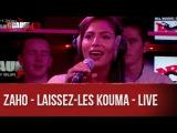 Zaho - Laissez-les kouma - Live - CCauet sur NRJ